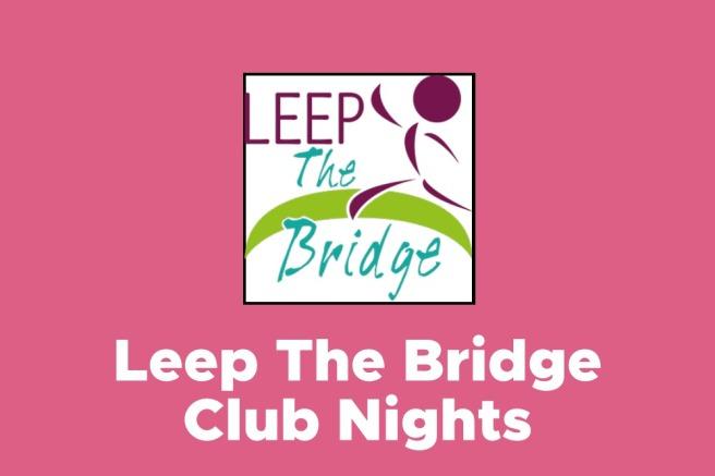 Leep The Bridge Club Nights