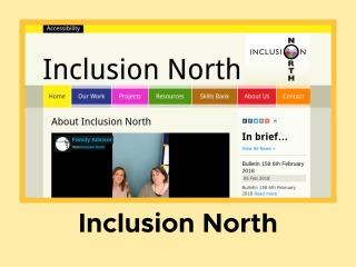 Inclusion North